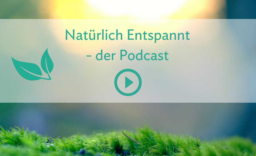 Natürlich Entspannt Podcast