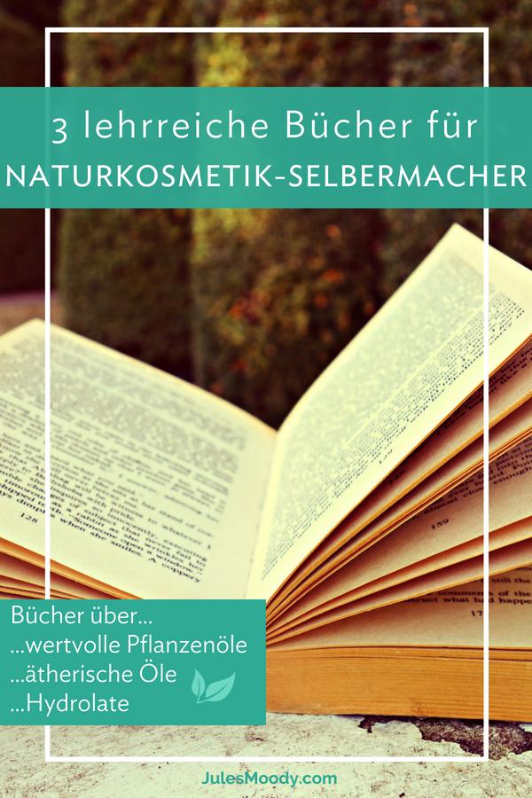 3 lehrreiche Bücher für Naturkosmetik-Selbermacher