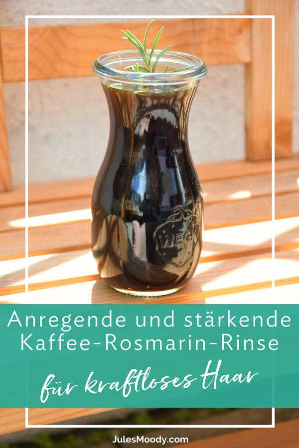 Rinse aus Kaffee und Rosmarin für schütteres und kraftloses Haar