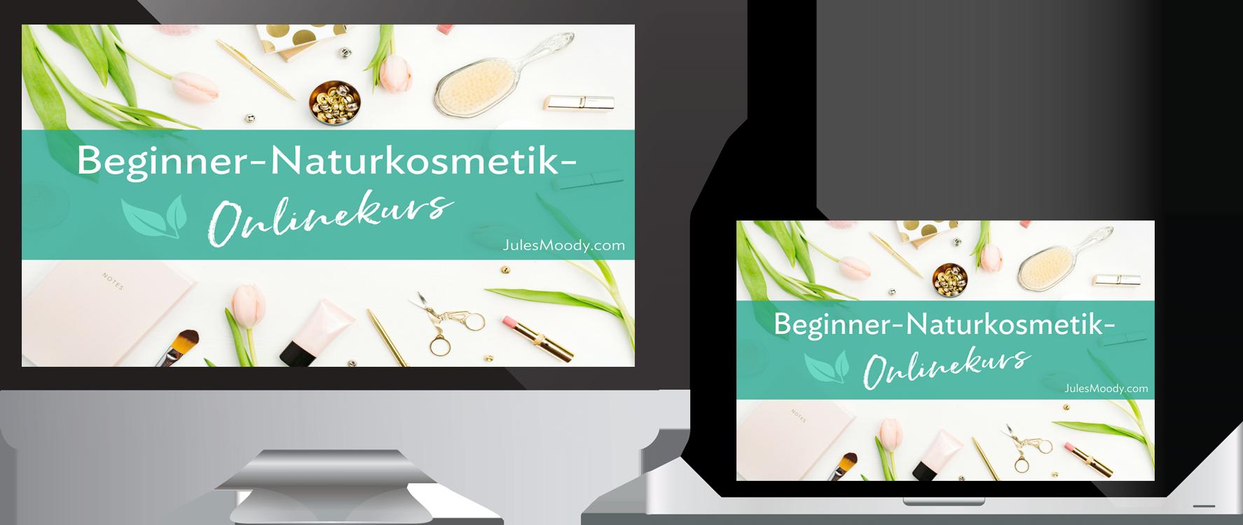 Beginner Naturkosmetik Onlinekurs