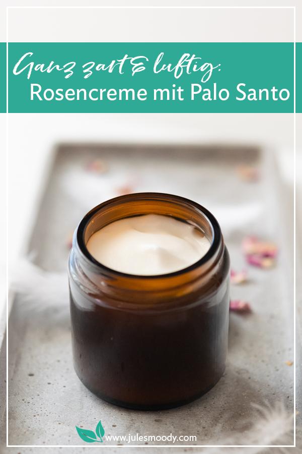 Rosencreme mit Palo Santo