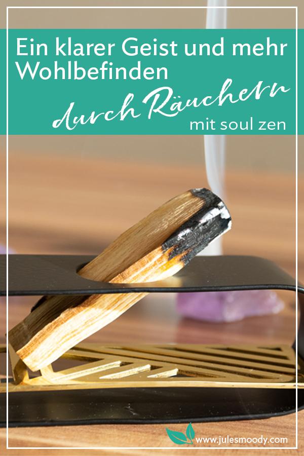 Räuchern mit soul zen