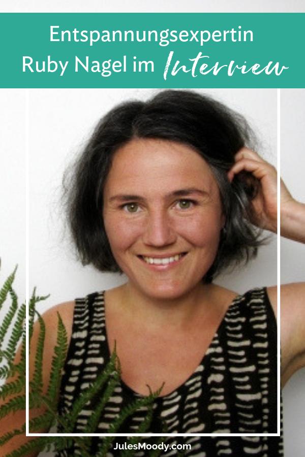 Interview mit Ruby Nagel zum Thema Entspannung