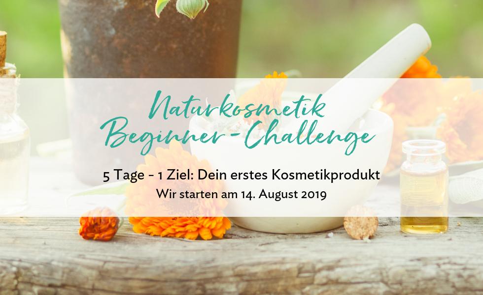Naturkosmetik Beginner Challenge kostenlos