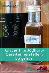 Glycerite im Joghurtbereiter machen