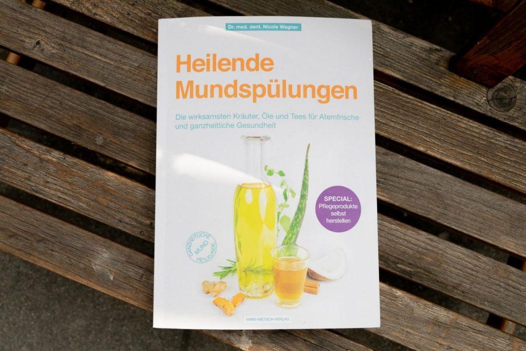 Cover: Heilende Mundspülungen