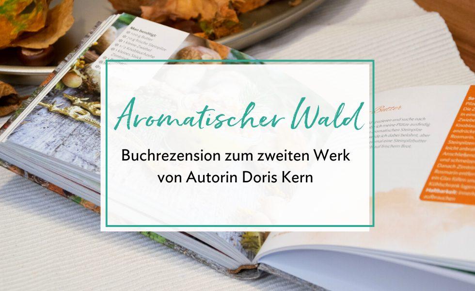 """""""Aromatischer Wald"""""""