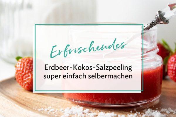 Erdbeer-Kokos-Salzpeeling